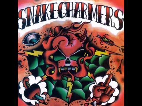 The Snakecharmers - Rock N Roll Deathwish (Full Album)